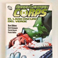 Cómics: GREEN LANTERN CORPS: EL LADO OSCURO DEL VERDE (DAVE GIBBONS) ~ DC / PLANETA (2008). Lote 212852582