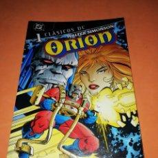 Cómics: ORION. WALTER SIMONSON. CLASICOS DC Nº 1. PLANETA.. Lote 218031840