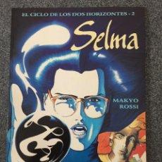 Cómics: EL CICLO DE LOS DOS HORIZONTES 2 - SELMA - COLECCIÓN EUROPA - PLANETA DEAGOSTINI - 1996 - ¡NUEVO!. Lote 218106067