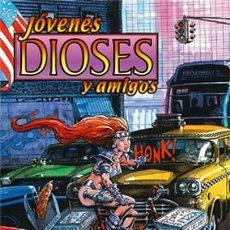 Cómics: JÓVENES DIOSES Y AMIGOS. Lote 220850708