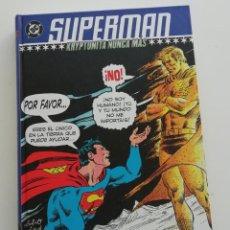 Cómics: SUPERMAN, KRIPTONITA NUNCA MAS. TOMO TAPA DURA, PLANETA. Lote 221478662