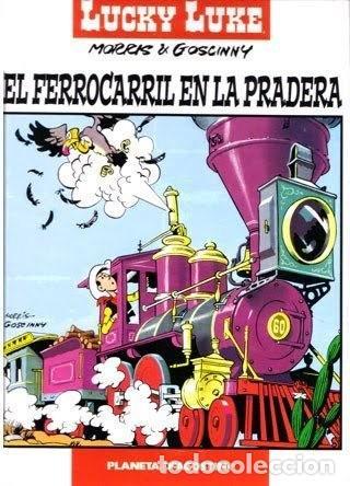 LUCKY LUKE: EL FERROCARRIL EN LA PRADERA (Tebeos y Comics - Planeta)