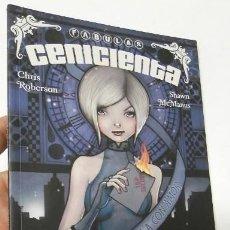 Cómics: CENICIENTA - CHRIS ROBERSON, SHAWN MCMANUS. Lote 221920991
