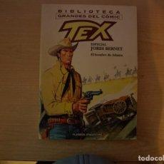 Cómics: BIBLIOTECA GRANDES DEL COMIC - TEX - ESPECIAL JORDI BERNET - EL HOMBRE DE ATLANTA. Lote 222729777