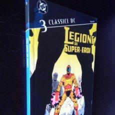 Cómics: CLÁSICOS DC-LEGION DE SUPERHEROES 3-PLANETA. Lote 223934257