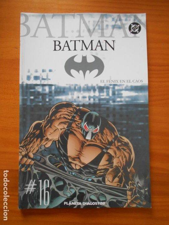 BATMAN COLECCIONABLE Nº 16 - EL FENIX EN EL CAOS - DC - PLANETA (V2) (Tebeos y Comics - Planeta)