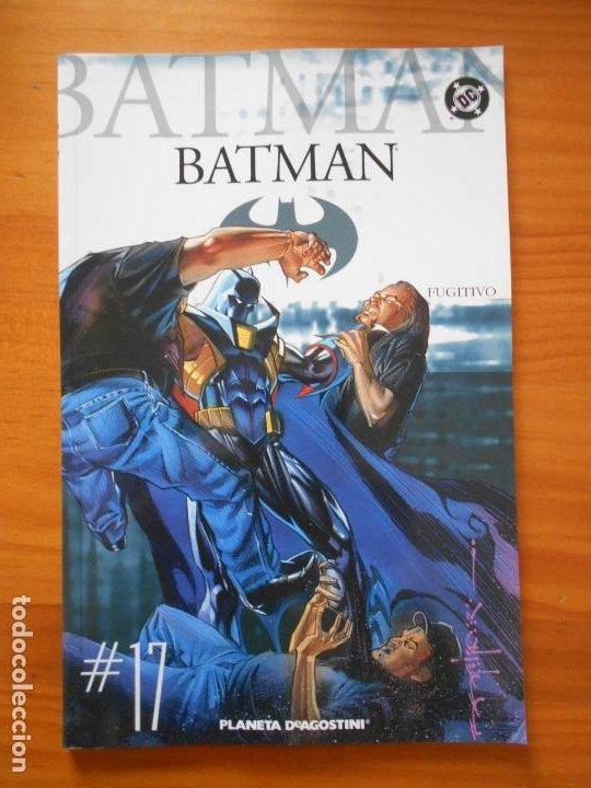 BATMAN COLECCIONABLE Nº 17 - FUGITIVO - DC - PLANETA (V2) (Tebeos y Comics - Planeta)