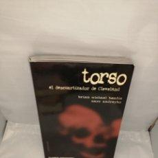 Cómics: TORSO. EL DESCUARTIZADOR DE CLEVELAND (PRIMERA EDICIÓN). Lote 236339640