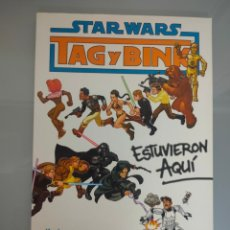 Cómics: COMIC STAR WARS TAG Y BINK ESTUVIERON AQUI 2010 PLANETA. Lote 243871680