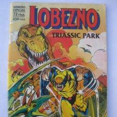Cómics: LOBEZNO - TRIASSIC PARK - PARQUE TRIÁSICO - NÚMERO ESPECIAL - FORUM - PLANETA DE AGOSTINI - AÑO 1993. Lote 243969335