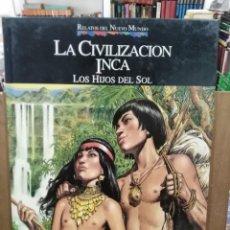 Cómics: RELATOS DEL NUEVO MUNDO - LA CIVILIZACIÓN INCA, LOS HIJOS DEL SOL - PLANETA 1992. Lote 244520230