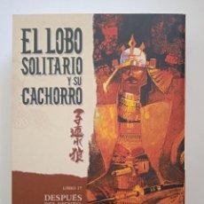 Cómics: EL LOBO SOLITARIO Y SU CACHORRO 17-PLANETA. Lote 245009235