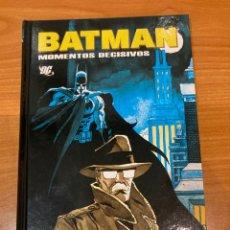 Fumetti: BATMAN. MOMENTOS DECISIVOS.. Lote 253926595