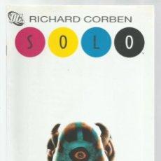 Cómics: SOLO 2: RICHARD CORBEN, 2006, PLANETA DEAGOSTINI, BUEN ESTADO. Lote 262698425
