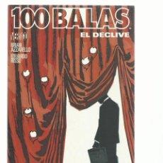 Cómics: 100 BALAS: EL DECLIVE, 2009, PLANETA DEAGOSTINI, BUEN ESTADO. Lote 262700410
