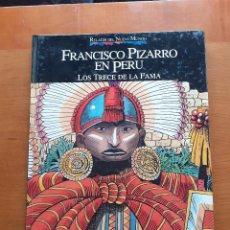 Cómics: RELATOS DEL NUEVO MUNDO. FRANCISCO PIZARRO EN PERÚ. LOS TRECE DE LA FAMA.. Lote 262717020