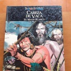 Cómics: RELATOS DEL NUEVO MUNDO. CABEZA DE VACA. EL MAGO BLANCO.. Lote 262717170