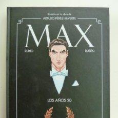 Comics : MAX LOS AÑOS 20. BASADO EN LA OBRA DE ARTURO PÉREZ REVERTE. RUBIO Y RUBÉN. Lote 265991873