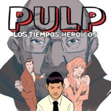 Cómics: PULP LOS TIEMPOS HEROICOS / JORDI PASTOR ED. PLANETA. Lote 268979964