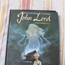 Cómics: JOHN LORD: BESTIAS SALVAJES - OPUS 2; PATRICK LAUMOND D-P- FILIPPI ; PLANETA. Lote 270096758