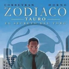 Cómics: ZODIACO Nº 2 TAURO EL SECRETO DEL TORO (CORBEYRAN / HORNE) PLANETA - IMPECABLE - SUB02F. Lote 276656798