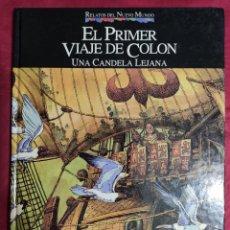 Cómics: RELATOS DEL NUEVO MUNDO. EL PRIMER VIAJE DE COLON. PLANETA. Lote 277287988