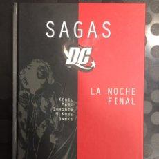 Cómics: COLECCIÓN SAGAS DC N.8 LA NOCHE FINAL DC COMICS ( 2006/2007 ). Lote 279463003