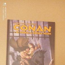 Cómics: CONAN Y EL PUEBLO DEL CÍRCULO NEGRO. Lote 294863908