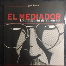 Cómics: EL MEDIADOR : UNA HISTORIA DE SARAJEVO DE JOE SACCO ( 2004 ). Lote 294951628