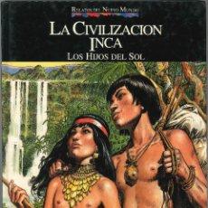 Cómics: RELATOS DEL NUEVO MUNDO: LA CIVILIZACION INCA (JOSE ORTIZ). Lote 295834478