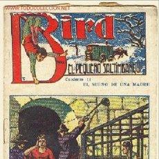 Cómics: BIRD EL PEQUEÑO SALTIMBANQUI Nº 14 EL SUEÑO DE UNA MADRE. Lote 553878