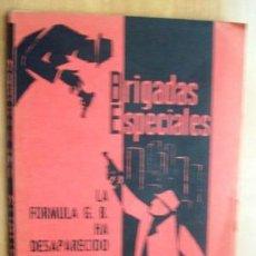Cómics: COLECCION BRIGADAS ESPECIALES - LA FORMULA G.B. HA DESAPARECIDO - POR JIMMY CASTLE - AÑO 1967. Lote 16799419