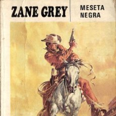 Cómics: 'MESETA NEGRA', DE ZANE GREY. EDITORIAL MOLINO. 1981.. Lote 25383591