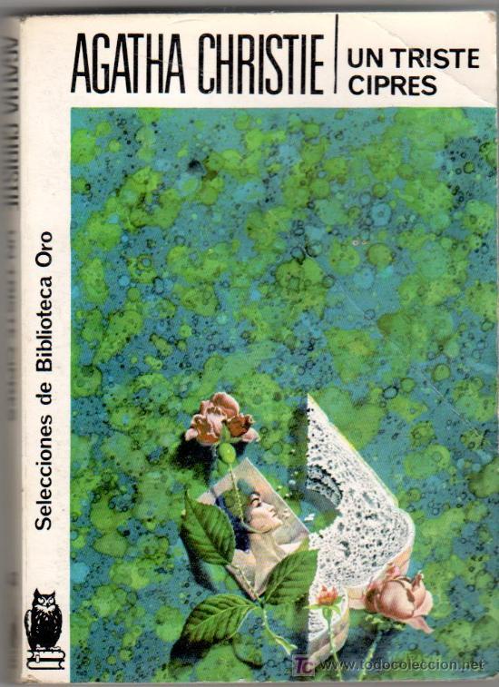 AGATHA CHRISTIE Nº 43, UN TRISTE CIPRES, EDITORIAL MOLINO (Tebeos, Comics y Pulp - Pulp)