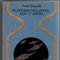 Cómics: OTROS MUNDOS - PLATILLOS VOLANTES...AQUÍ Y AHORA POR FRANK EDWARDS, COMO NUEVO, CAJA 14. Lote 16631472