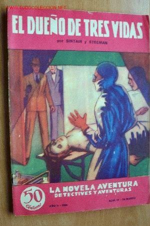 EL DUEÑO DE TRES VIDAS - SINTAIR Y STEEMAN - LA NOVELA AVENTURA Nº 19 - HYMSA 1934 (Tebeos, Comics y Pulp - Pulp)