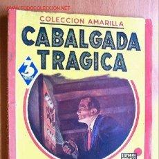 Cómics: CABALGATA TRÁGICA - FRANCO INVERNIZZI - COLECCION AMARILLA - EDITORIAL MAUCCI. Lote 19614884