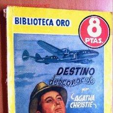 Cómics: DESTINO DESCONOCIDO - AGATHA CHRISTIE - BIBLIOTECA ORO AMARILLA Nº 330 - ED. MOLINO 1956. Lote 23751702