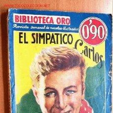 Cómics: EL SIMPÁTICO CARLOS - MAX BRAND - BIBLIOTECA ORO Nº 1/31 - ED. MOLINO 1935. Lote 21013308