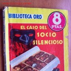 Cómics: EL CASO DEL SOCIO SILENCIOSO - ERLE STANLEY - BIBLIOTECA ORO Nº 286 (AMAR) - EDITORIAL MOLINO 1952. Lote 22049884