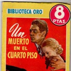 Cómics: BIBLIOTECA ORO AMARILLA Nº 247, AÑO 1948,UN MUERTO EN EL CUARTO PISO POR FRANCES Y RICHARD LOCKRIDGE. Lote 11169999
