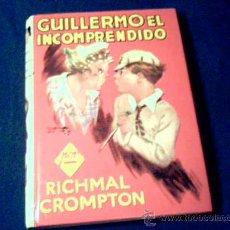 Cómics: GUILLERMO EL INCOMPRENDIDO. RICHMAL CROMPTON. EDITORIAL MOLINO, 1979.. Lote 12369563