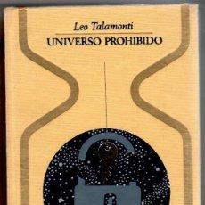 Cómics: OTROS MUNDOS, UNIVERSO PROHIBIDO, LEO TALAMONTI, 460 PGS. !ª EDICCION 1970. Lote 222119385