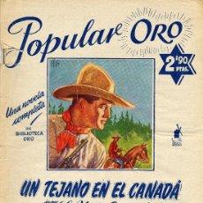 Cómics: POPULAR ORO Nº4 - UN TEJANO EN EL CANADÁ (EDITORIAL MOLINO, 1951). AUTOR: YORK ERSKINE. Lote 13354214