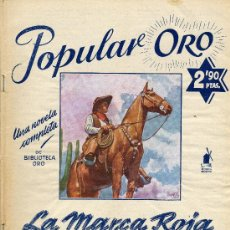 Cómics: POPULAR ORO Nº6 - LA MARCA ROJA (EDITORIAL MOLINO, 1951). AUTOR: CHARLES ALDEN SELTZER. Lote 13366776