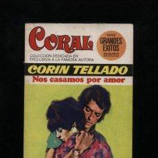 Comics : CORAL Nº 432. NOS CASAMOS POR AMOR POR CORÍN TELLADO. BRUGUERA 1975. Lote 14360042
