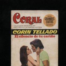 Comics : CORAL Nº 438. EL SILENCIO DE TU CARIÑO POR CORÍN TELLADO. BRUGUERA 1976. Lote 14360140