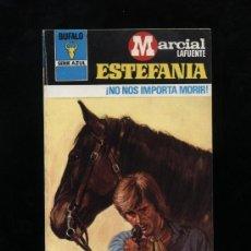Cómics: BÚFALO. SERIE AZUL Nº 407. ¡NO NOS IMPORTA MORIR! POR M.L. ESTEFANÍA.BRUGUERA 1979. Lote 14407505
