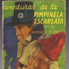 Cómics: BARONESA DE ORCZY : AVENTURAS DE LA PIMPINELA ESCARLATA. Lote 26464715