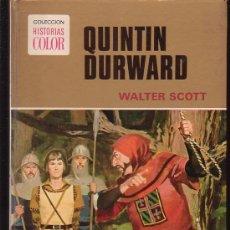 Cómics: QUINTIN DURWARD /POR: WALTER SCOTT - COLECCION HISTORIAS COLOR - EDITA : BRUGUERA. Lote 16535588